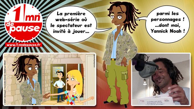 Web-série Bruneau - Saison 3 - 1 minute de pause, avec Yannick Noah