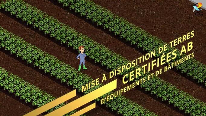 Mise à disposition de terres certifiées AB