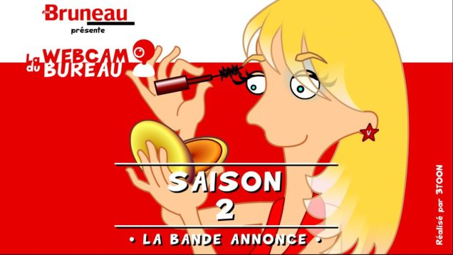 Bruneau – Saison 2 – La webcam du bureau