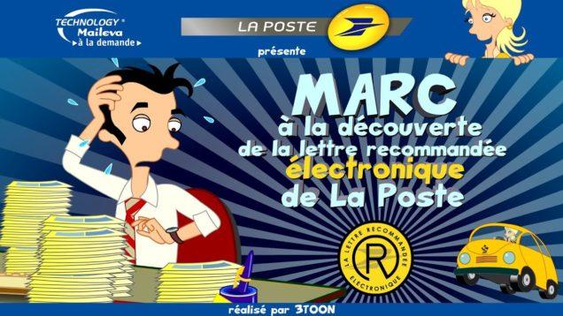La saga La Poste – Maileva – Marc et la Lettre Recommandée Électronique de La Poste