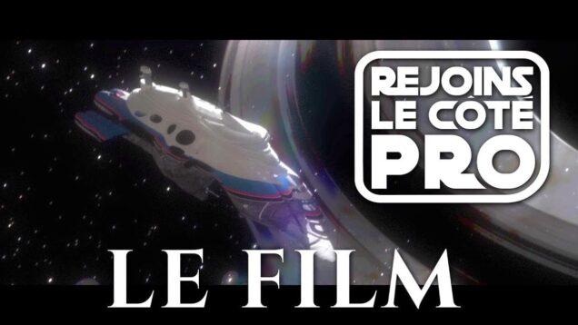 Rejoins le Côté Pro : le film !
